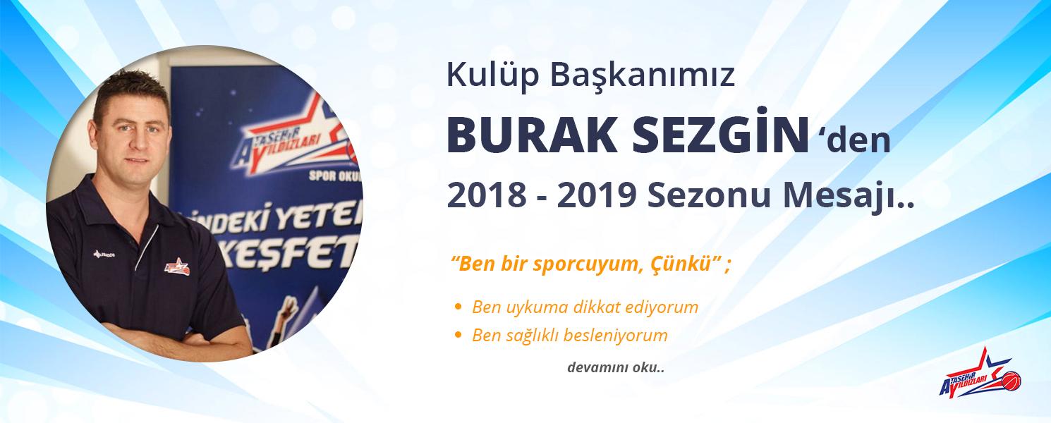 Burak Sezgin 2018-2019 Sezonu Mesajı